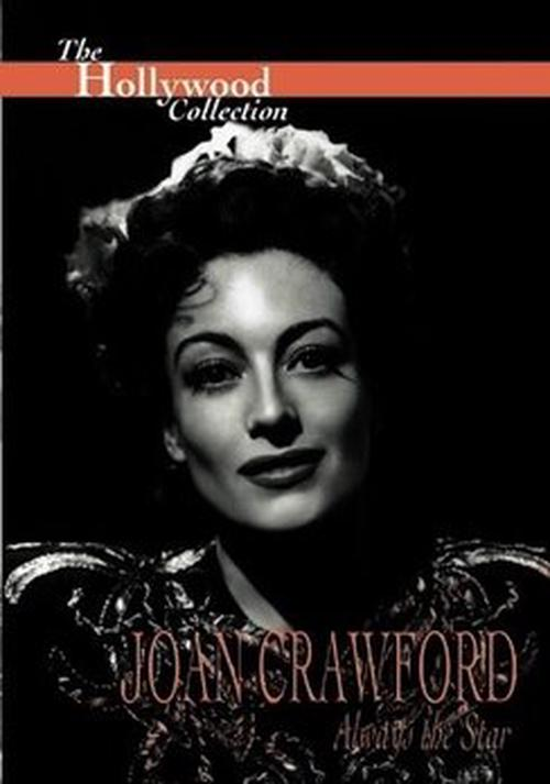Hollywood-Collection-Joan-Crawford-Always-the-Star-Digital-Versatile-Disc