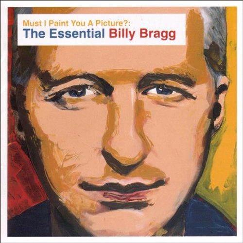 Must-I-Paint-You-A-Picture-The-Essential-Billy-Bragg-New-Sealed-CD-Free-Shi