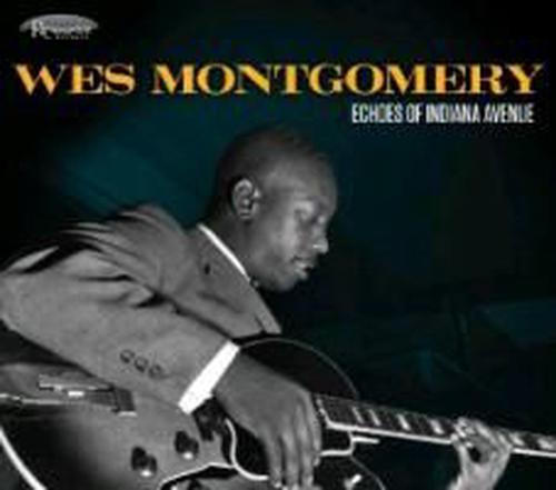 Echoes-of-Indiana-Avenue-Wes-Montgomery-New-Sealed-CD