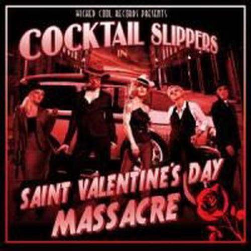 Saint-Valentines-Day-Massacre-Slippers-Cocktail-New-Sealed-CD-Free-Shipping
