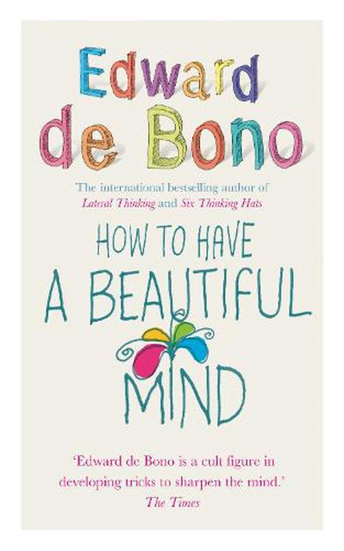 NEW-How-to-Have-a-Beautiful-Mind-by-Edward-de-Bono-Paperback-Book-English-Free