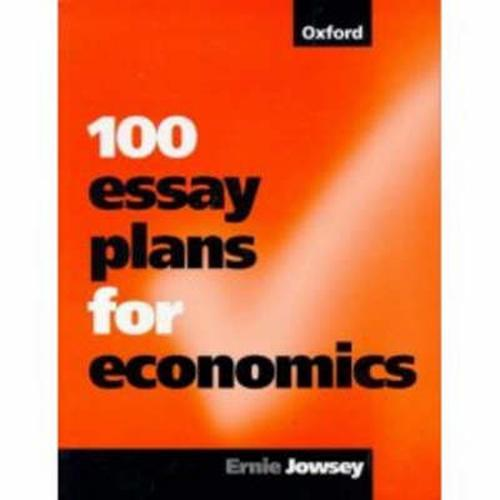 100 essay plans for economics Ian lloyd from eden prairie was looking for [i]100 essay plans for economics[/i] kendrick wheeler found the answer to a search query [i]100 essay plans for economics.