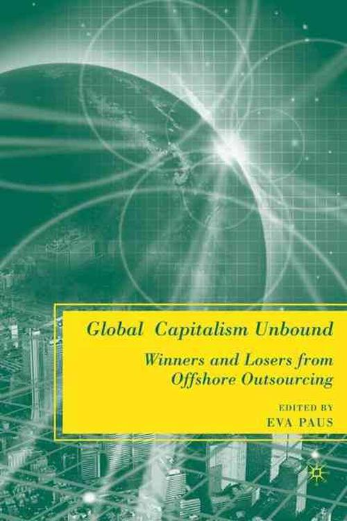 NEW-Global-Capitalism-Unbound-Winners-and-Losers-from-Offshore-Outsourcing-by-E