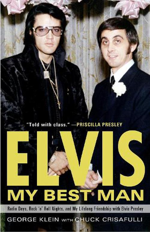 NEW-Elvis-My-Best-Man-Radio-Days-Rock-n-Roll-Nights-and-My-Lifelong-Friend