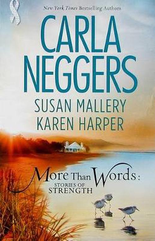 NEW-More-Than-Words-Stories-of-Strength-by-Carla-Neggers-Mass-Market-Paperback