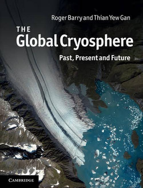 NEW-Global-Cryosphere-by-Roger-Barry-Hardcover-Book