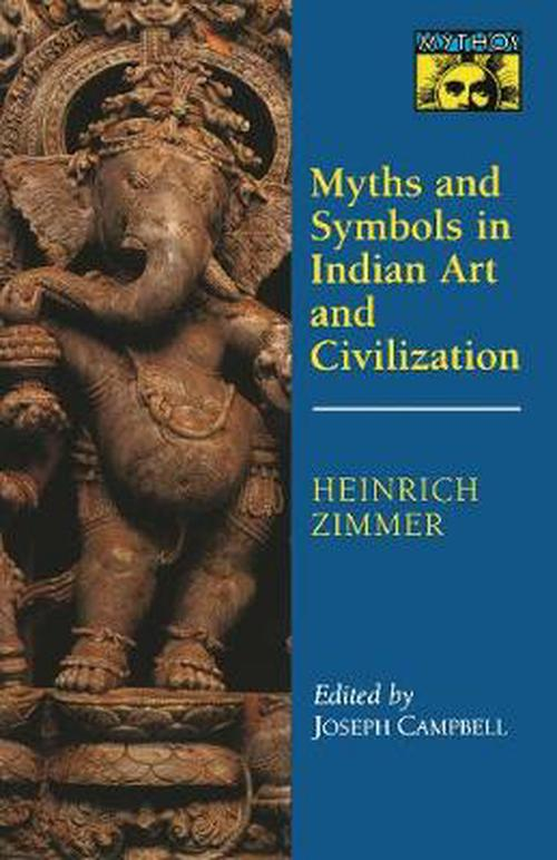 NEW-Myths-and-Symbols-in-Indian-Art-and-Civilization-by-Heinrich-Zimmer-Paperbac