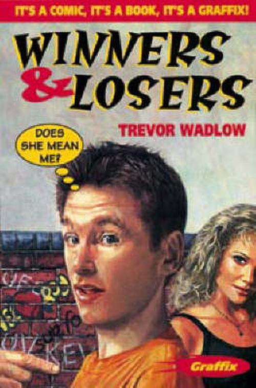 NEW-Winners-and-Losers-by-Trevor-Wadlow-Paperback-Book-Free-Shipping
