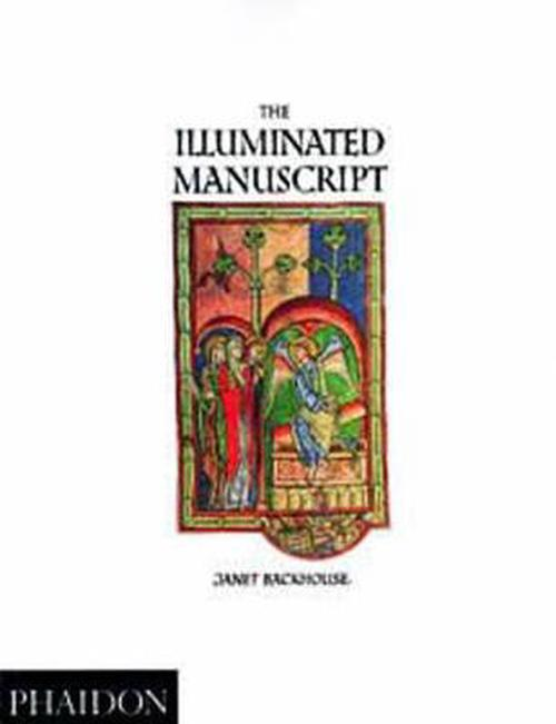 NEW-The-Illuminated-Manuscript-by-Janet-Backhouse-Paperback-Book