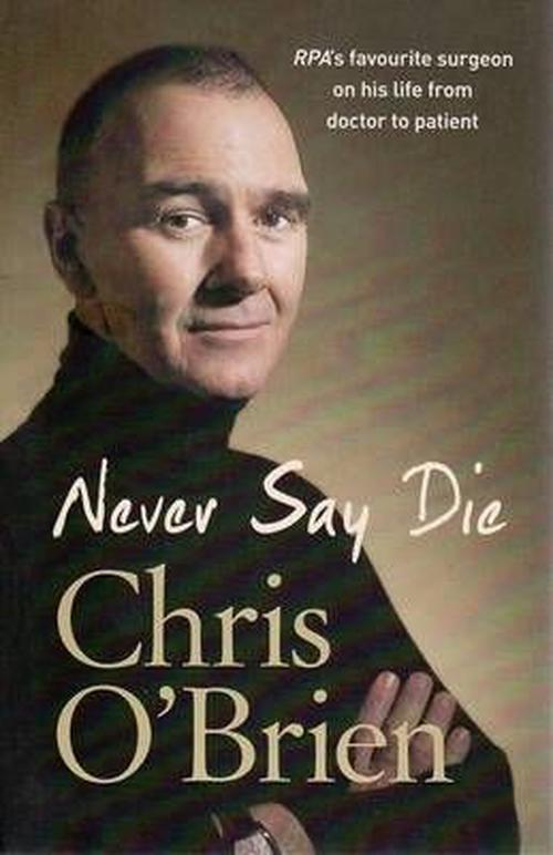 Never-Say-Die-NEW-by-Chris-OBrien