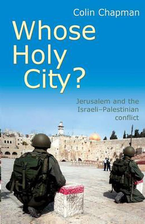 NEW-Whose-Holy-City-by-Colin-Chapman-Paperback-Book-Free-Shipping