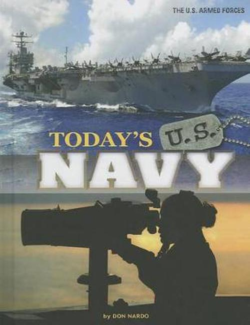 NEW-Todays-U-S-Navy-by-Don-Nardo-Library-Binding-Book-English-Free-Shipping