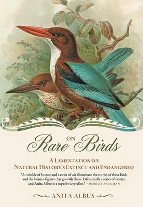NEW-On-Rare-Birds-A-Lamentation-on-Natural-Historys-Extinct-and-Endangered-by
