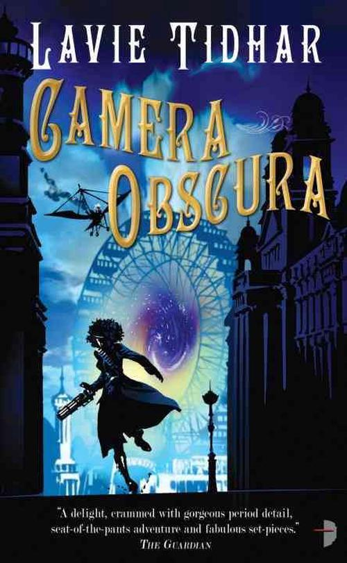 NEW-Camera-Obscura-The-Bookman-Histories-by-Lavie-Tidhar-Mass-Market-Paperback