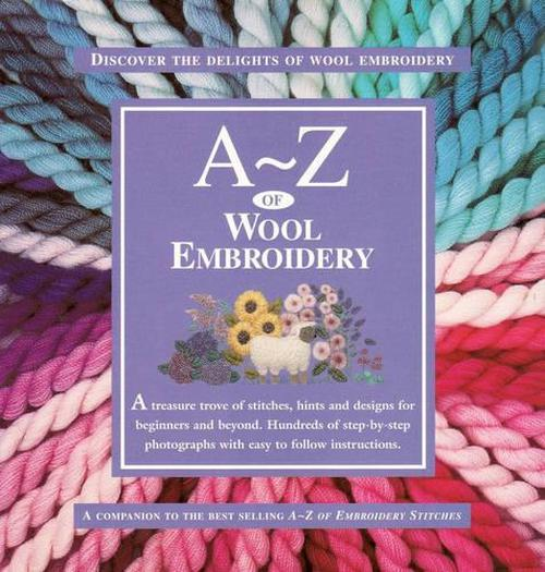 NEW-A-Z-of-Wool-Embroidery-by-R-Quilters-Paperback-Book-Free-Shipping