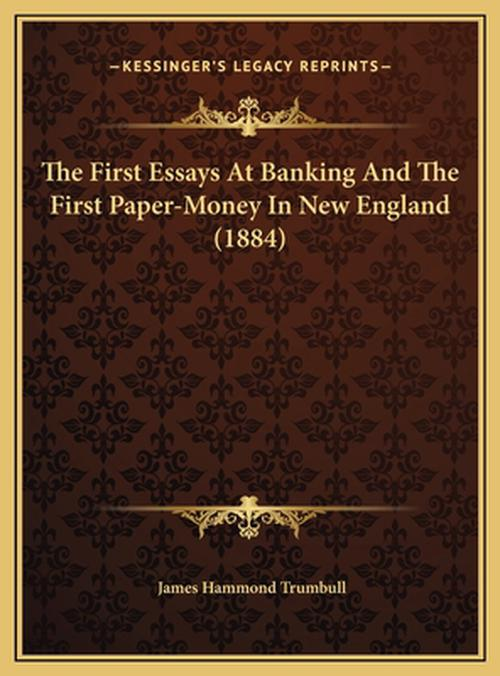 The Money And Banking History Essay