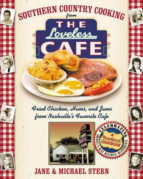 NEW-Southern-Country-Cooking-from-the-Loveless-Cafe-Fried-Chicken-Hams-and-Ja