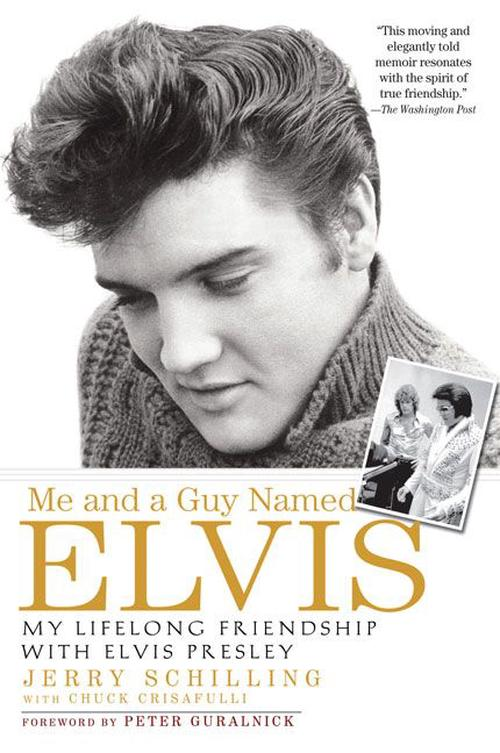 NEW-Me-and-a-Guy-Named-Elvis-My-Lifelong-Friendship-with-Elvis-Presley-by-Jerry