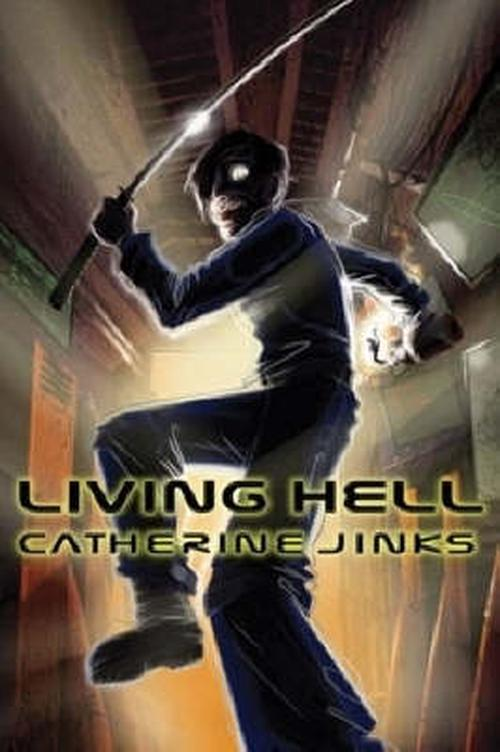 Living-Hell-NEW-by-Catherine-Jinks