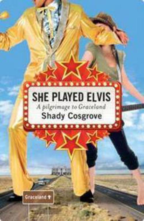 NEW-She-Played-Elvis-by-Shady-Cosgrove-Paperback-Book-English-Free-Shipping