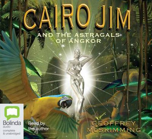 NEW-Cairo-Jim-and-the-Astragals-of-Angkor-by-Geoffrey-Mcskimming-Compact-Disc-Bo