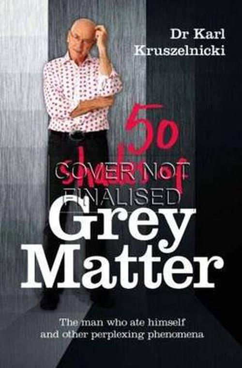 NEW-50-Shades-of-Grey-Matter-by-Karl-Kruszelnicki-Hardcover-Book-Free-Shipping