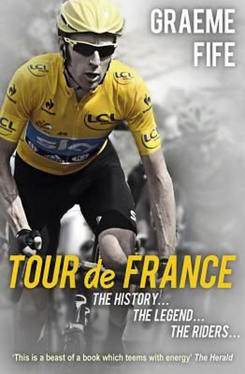 NEW-Tour-De-France-by-Graeme-Fife-Paperback-Book