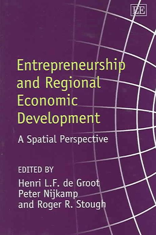 NEW-Entrepreneurship-and-Regional-Economic-Development-by-Henri-De-Groot-Hardcov