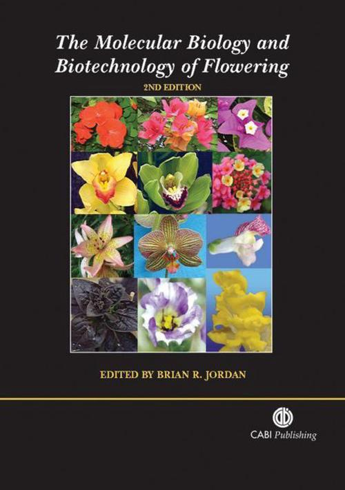 NEW-The-Molecular-Biology-and-Biotechnology-of-Flowering-by-B-r-Jordon-Hardcove