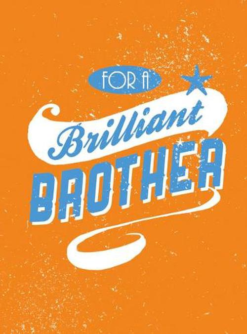 NEW-For-a-Brilliant-Brother-by-Hardcover-Book