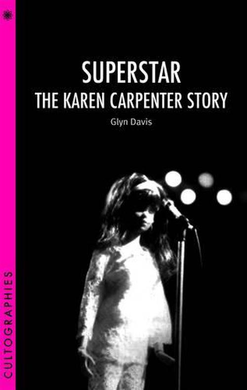 NEW-Superstar-The-Karen-Carpenter-Story-by-Glyn-Davis-Paperback-Book