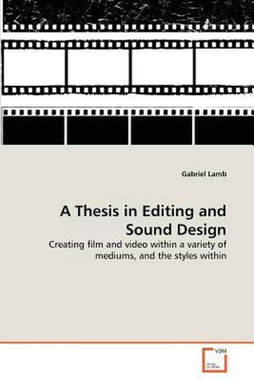 thesis on film editing We provide excellent essay writing service 24/7 enjoy proficient essay writing and custom writing services provided by professional academic writers.