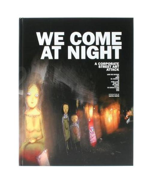 NEW-We-Come-at-Night-A-Corporate-Street-Art-Attack-by-Frank-Lammer-Hardcover-Bo