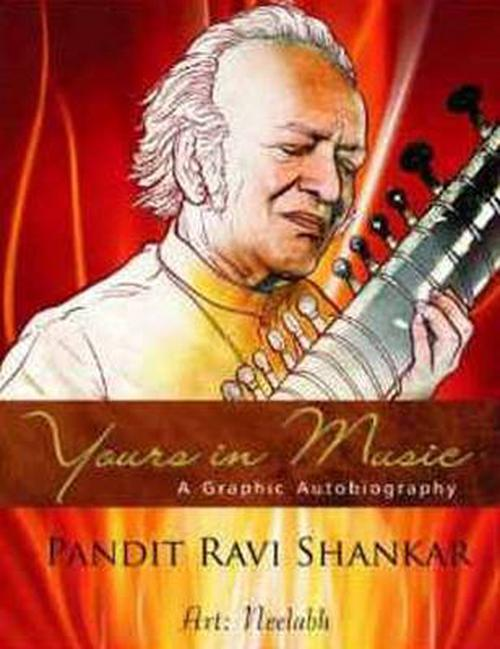 NEW-Yours-in-Music-Graphic-Autobiography-of-Ravi-Shankar-by-Ravi-Shankar-Paperb